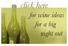 wine ideas for a big night out