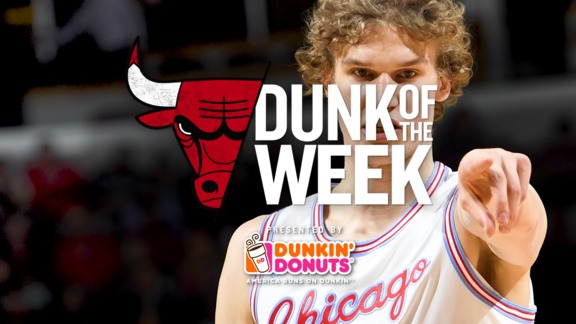 Dunk of the Week - 4.12.18