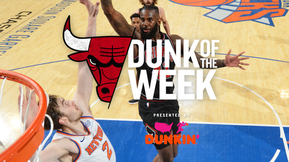 Dunk of the Week - 4.8.19