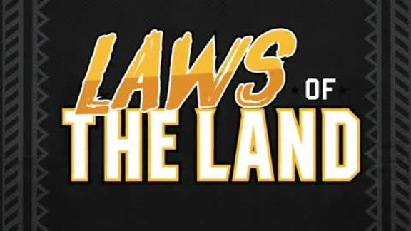 Learn the Laws of the Land