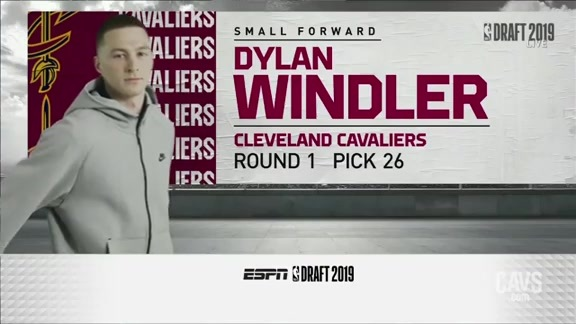 Cavs Select Dylan Windler with the 26th Pick