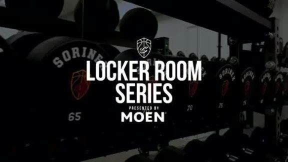 Part IV: Locker Room Series presented by Moen