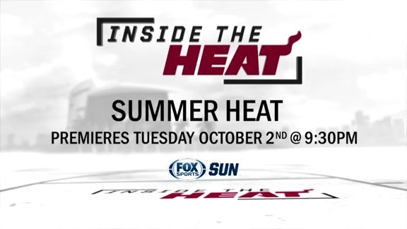 Inside the HEAT: Summer HEAT Teaser