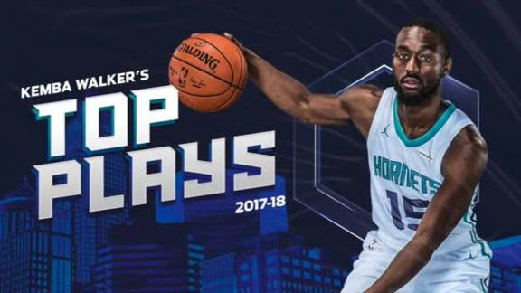 2017-18 Top Plays | Kemba Walker - 4/20/18