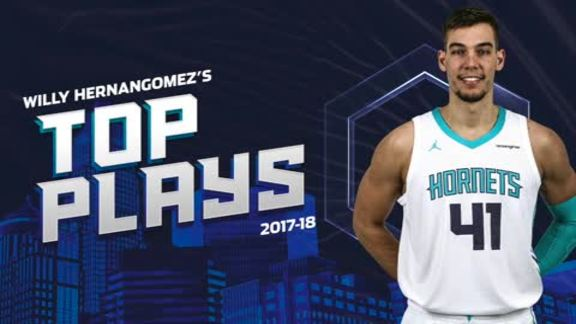 2017-18 Top Plays | Willy Hernangomez - 4/25/18