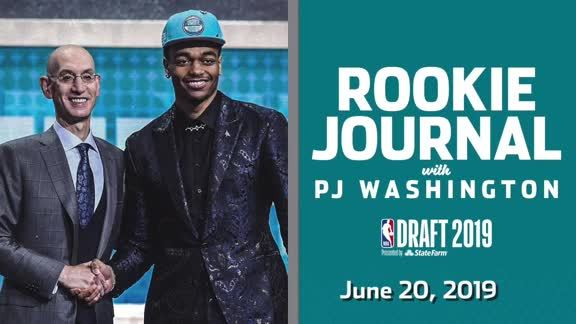 2019-20 Rookie Journal | PJ Washington - 6/20/19