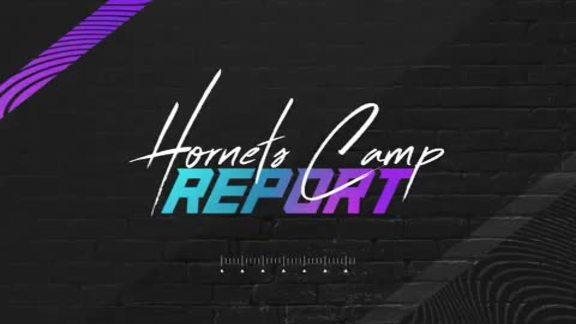 Training Camp 2019 | Hornets Camp Report - 10/4/19