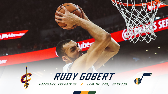 Highlights: Rudy Gobert—19 points, 15 rebounds, 5 assists