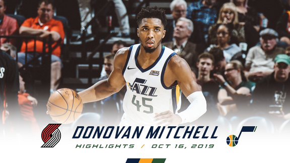 Highlights: Donovan Mitchell—27 points, 4 rebounds, 4 3pm