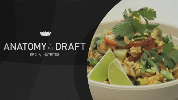Anatomy of the Draft - Nutrition