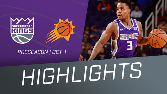 Kings at Suns Highlights 10/1/18