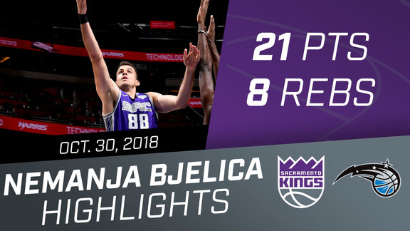 Nemanja Bjelica (21 pts, 8 rebs) vs Magic 10.30.18