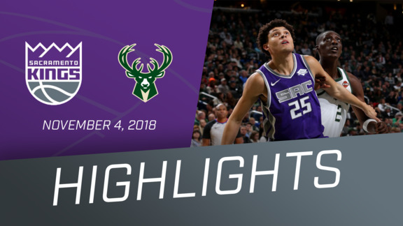 Kings vs Bucks Highlights 11.4.18
