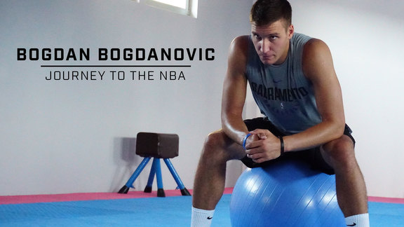 Bogdan Bogdanovic | Journey to the NBA