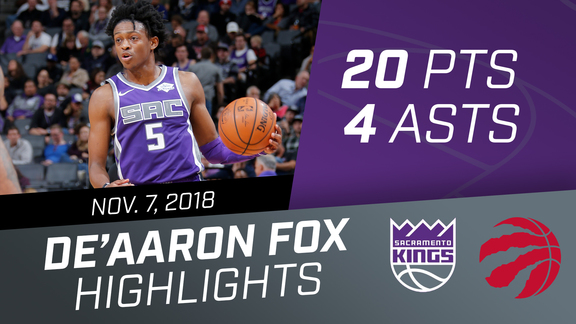 De'Aaron Fox (20 pts, 4 asts) vs Raptors 11.7.18