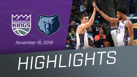 Kings vs Grizzlies Highlights 11.16.18