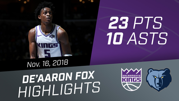De'Aaron Fox (23 pts, 10 asts, 4 rebs) vs Grizzlies 11.16.18