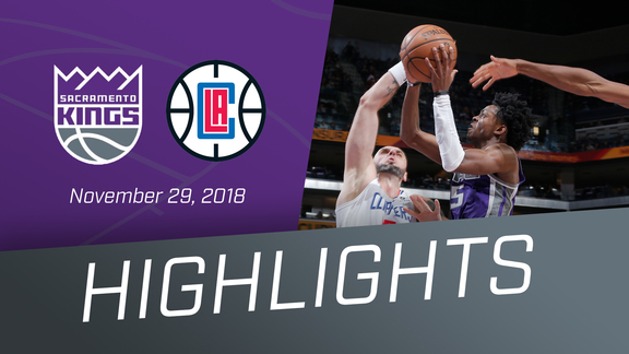 Kings vs Clippers Highlights 11.29.18