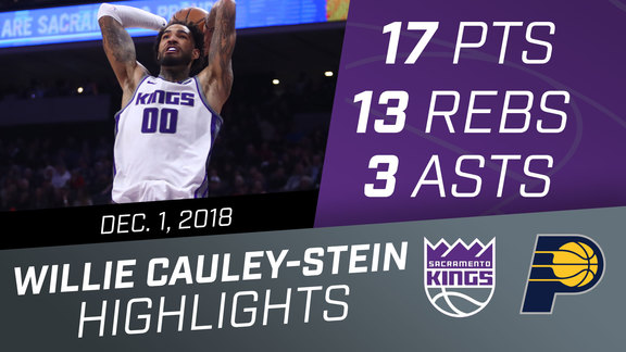 Willie Cauley-Stein (17 pts, 13 rebs, 3 asts) vs Pacers 12.1.18