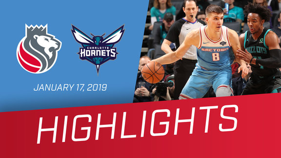 Kings vs Hornets Highlights 1.17.19