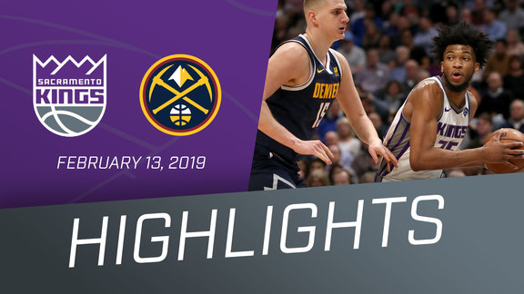 Kings vs Nuggets Highlights 2.13.19