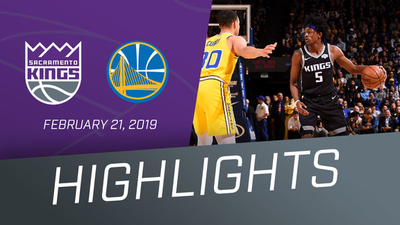 Kings vs Warriors Highlights 2.21.19