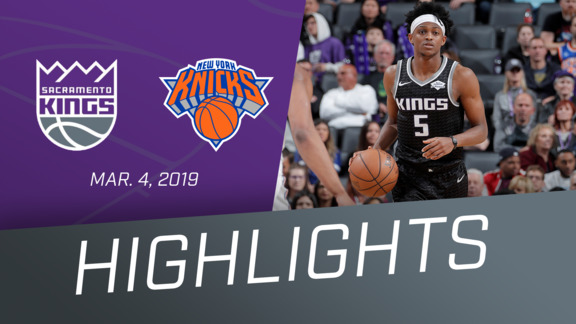 Kings vs. Knicks Highlights 3.4.19