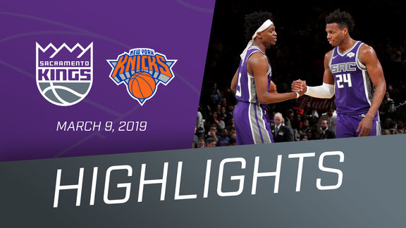 Kings vs Knicks Highlights 3.9.19