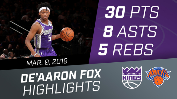 De'Aaron Fox (30 pts, 8 asts, 5 rebs) vs Knicks 3.9.19