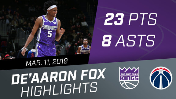 De'Aaron Fox (23 pts, 8 rebs) vs Wizards 3.11.19