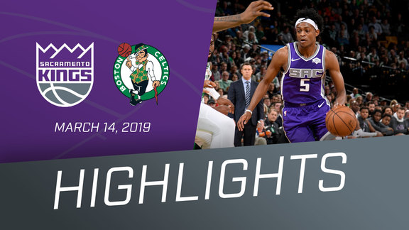 Kings vs Celtics Highlights 3.14.19