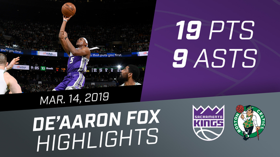 De'Aaron Fox (19 pts, 9 asts) vs Celtics