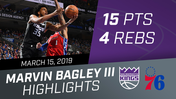 Marvin Bagley III (15 pts, 4 rebs) vs 76ers 3.15.19