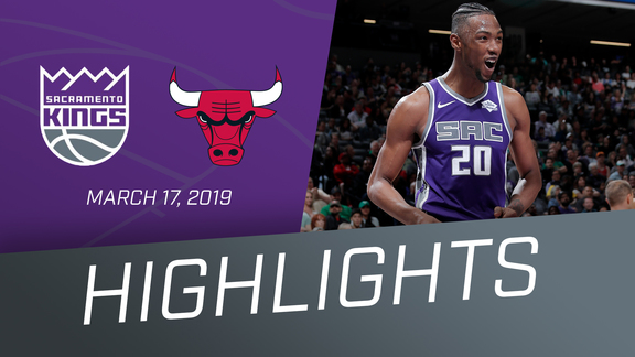 Kings vs Bulls Highlights 3.17.19