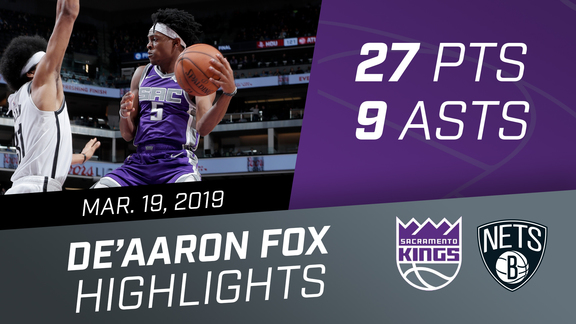 De'Aaron Fox (27 pts, 9 asts) vs Nets 3.19.19