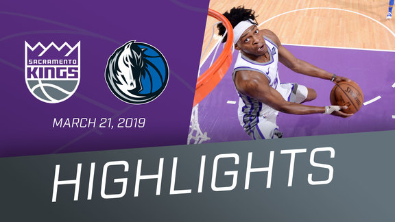 Kings vs Mavericks Highlights 3.21.19