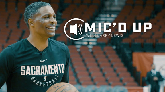 Mic'd Up: Larry Lewis