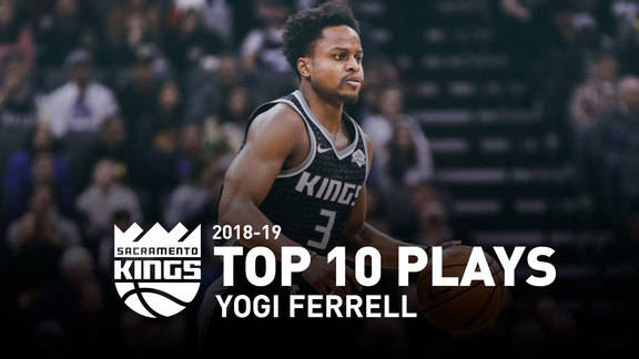 2018-19 Yogi Ferrell Top 10 Plays