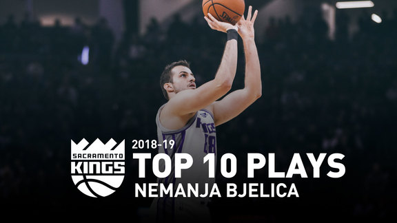 2018-19 Nemanja Bjelica Top 10 Plays
