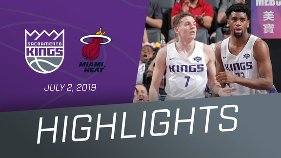Kings vs Heat Highlights 7.2.19