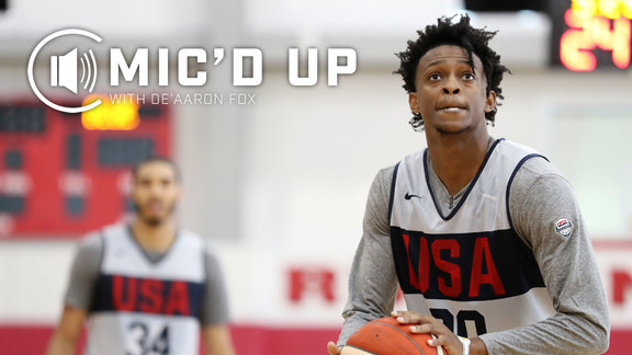 Mic'd Up | De'Aaron Fox at Team USA Practice