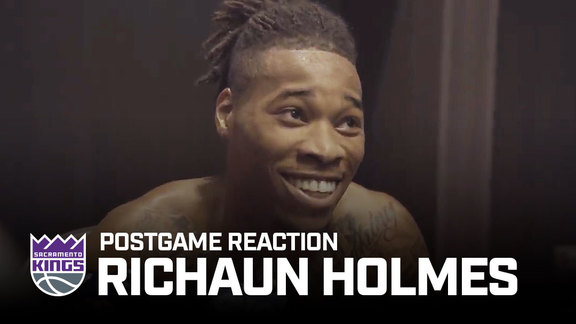 Richaun Holmes feels right at home in Sacramento