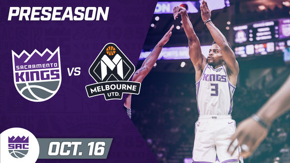 Kings Finish Preseason STRONG | Kings vs Melbourne United