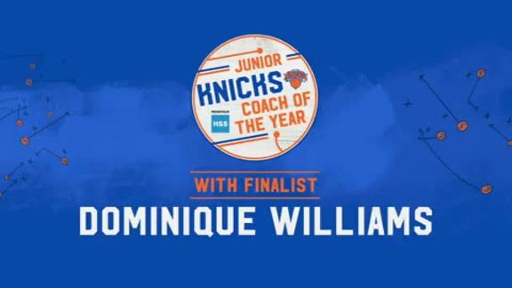 Junior Knicks Coach of the Year Presented by HSS | Finalist Dominique Williams