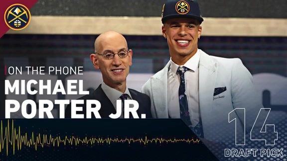 Draft Night Call: Michael Porter Jr.