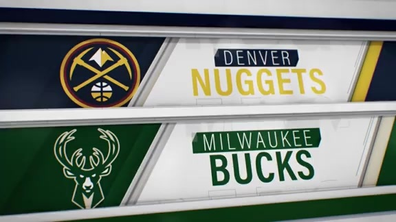 Toyota Game Recap: Nuggets at Bucks