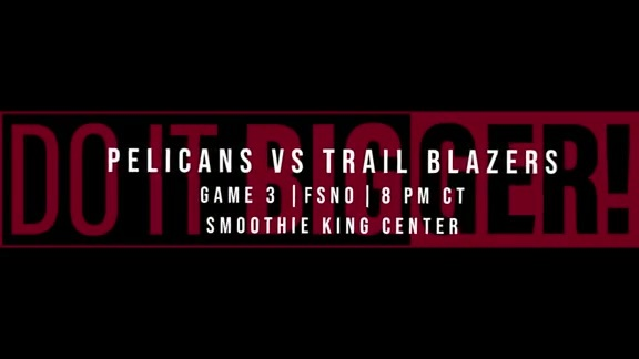 PELICANS vs. TRAIL BLAZERS GAME 3 TRAILER