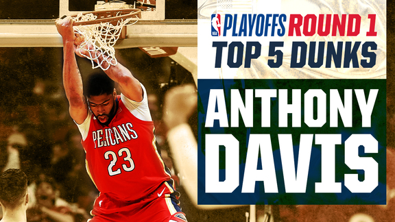 Anthony Davis' Top 5 Dunks from Round 1