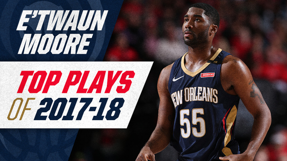 E'Twaun Moore's top plays of the 2017-18 Season