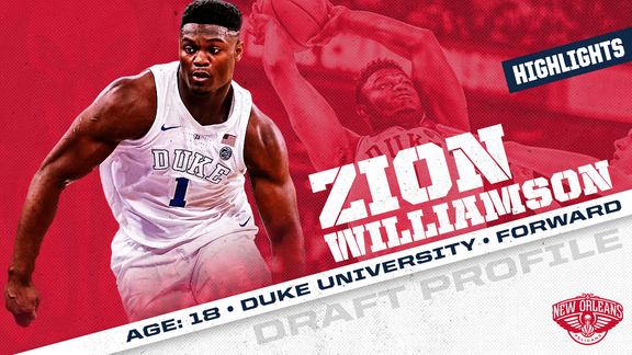 Zion Williamson Draft Profile Highlights